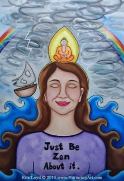 Just be Zen by Rita Loyd Unconditional Self-Love Painting