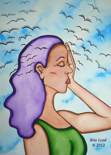 Thoughts Flying Everywhere by Rita Loyd Unconditional Self-Love